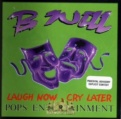 B Will - Laugh Now Cry Later