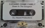 Luciano Crime Family - Down In The Dungeon