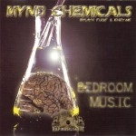 Mynd Chemicals - Bedroom Music