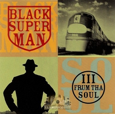 III Frum Tha Soul - Black Superman