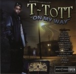 T-Tott - On My Way