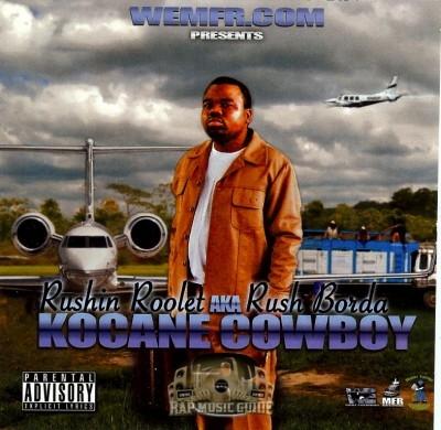 Rushin Roolet - Kocane Cowboy 3