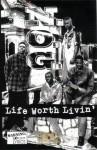 N.O.G. - Life Worth Livin'
