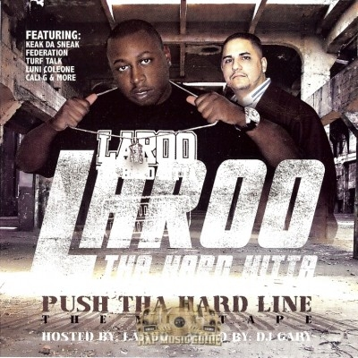 Laroo The Hard Hitta - Push Tha Hard Line