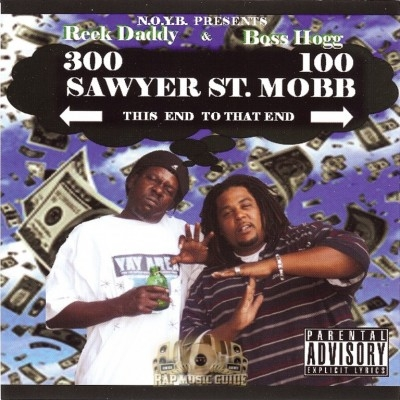 Reek Daddy & Boss Hogg - Sawyer St. Mobb