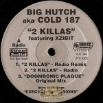 Big Hutch aka Cold 187 - 2 Killas / Boombonic Plague