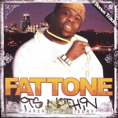 Fat Tone - It's Nothin