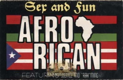 Afro Rican - Sex And Fun