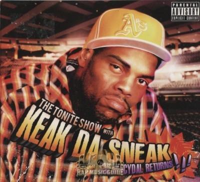 Keak Da Sneak - The Tonite Show With Keak Da Sneak: Sneakacydal Returns