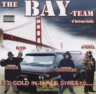 The Bay Team - It's Cold In These Streets