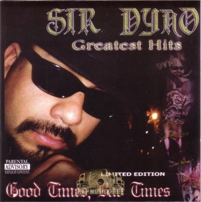 Sir Dyno - Greatest Hits: Good Times, Bad Times