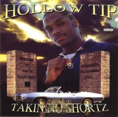Hollow Tip - Takin No Shortz