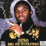 BMG - Big Az A Mutha