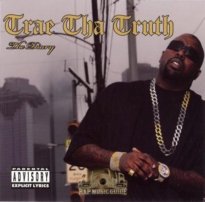 Trae Tha Truth - The Diary