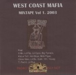 West Coast Mafia - West Coast Mafia Mixtape Vol.1