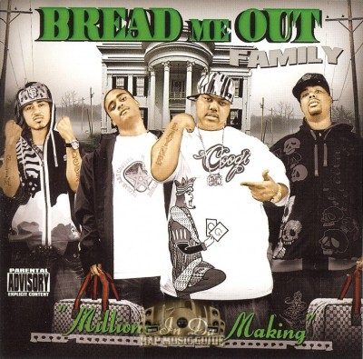 Bread Me Out Family - Money In Da Making