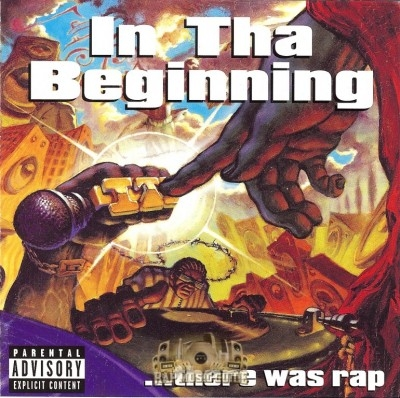In Tha Beginning... There Was Rap - In Tha Beginning... There Was Rap