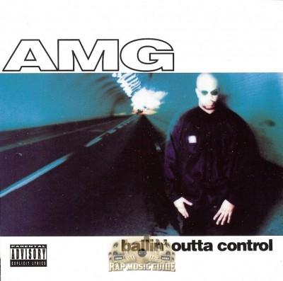 AMG - Ballin' Outta Control