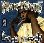 Mac Mane - Rough & Ready