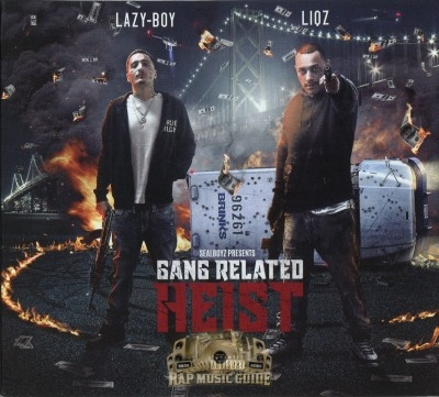 Lazy-Boy & Liqz - Gang Related Heist