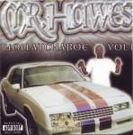 Mr. Hawes - Hollatchaboe Vol 1
