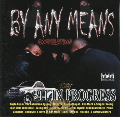 By Any Means Compilation - 211 In Progress