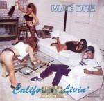 Mac Dre - California Livin'