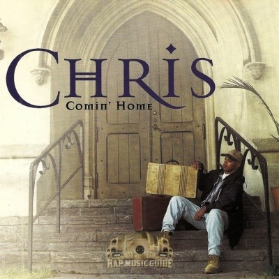 Chris - Comin' Home