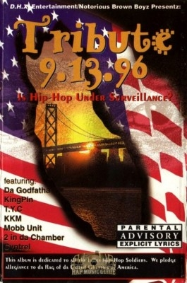 D.H.X. Ent/Notorious Brown Boyz Presentz - Tribute 9.13.96: Is Hip-Hop Under Surveillance?