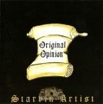 Original Opinion - Starvin Artist