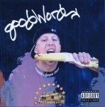 Goodword - Coulda Been That
