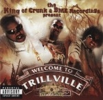 Trillville & Lil Scrappy - Welcome To Trillville