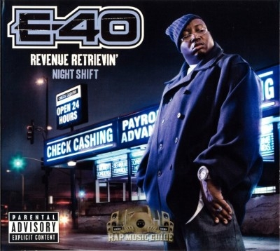 E-40 - Revenue Retrievin Night Shift