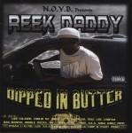 Reek Daddy - Dipped In Butter