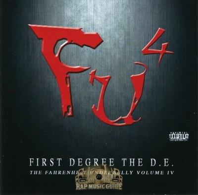 First Degree The D.E. - Fahrenheit Underbelly, Vol. 4