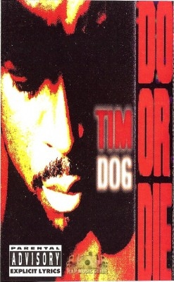 Tim Dog - Do Or Die