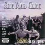 Sicc Mob Clicc - Sicc Mob Clicc