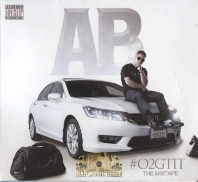 AB - #O2GTIT The Mixtape