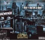 Rich & Rush - Black Border Brothers Mix 3