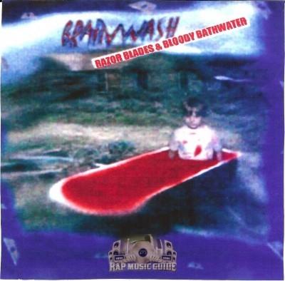Brainwash - Razor Blades & Bloody Bathwater