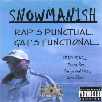 SnowManish - Rap's Punctual Gat's Functional