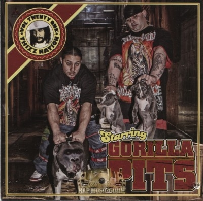 The Gorilla Pits - Thizz Nation Vol. 21