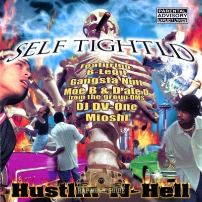Self Tightld - Hustlin N Hell