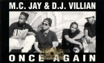 MC Jay & DJ Villian - Once Again