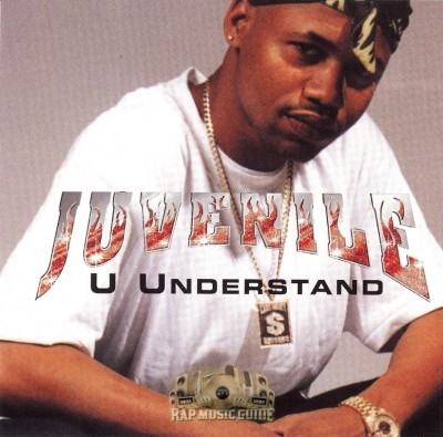 Juvenile - U Understand