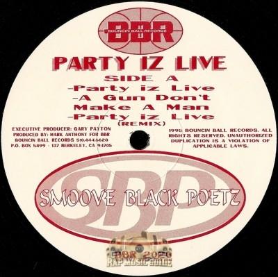 Smoove Black Poetz - Party Iz Live