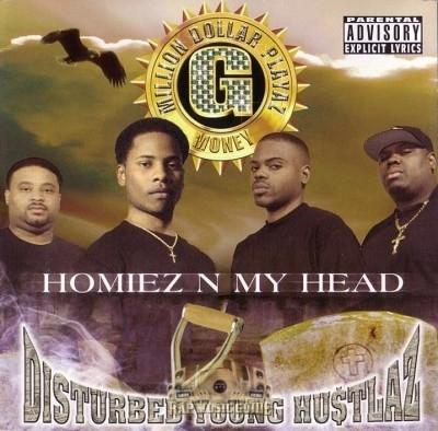 Disturbed Young Hustlaz - Homiez N My Head