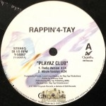Rappin' 4-Tay - Playaz Club