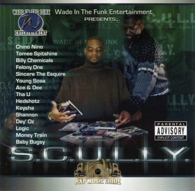 S.C.U.L.L.Y. - Wade In The Funk Entertainment Presents