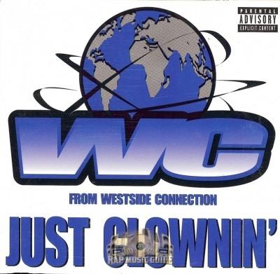WC - Just Clownin'